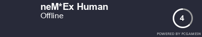 Steam Profile badge for neM*Ex Human: Get your our own Steam Signature at SteamProfile.com