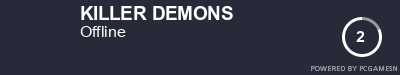 Steam Profile badge for KILLER DEMONS: Get your our own Steam Signature at SteamProfile.com