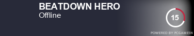 Steam Profile badge for BEATDOWN HERO: Get your our own Steam Signature at SteamProfile.com